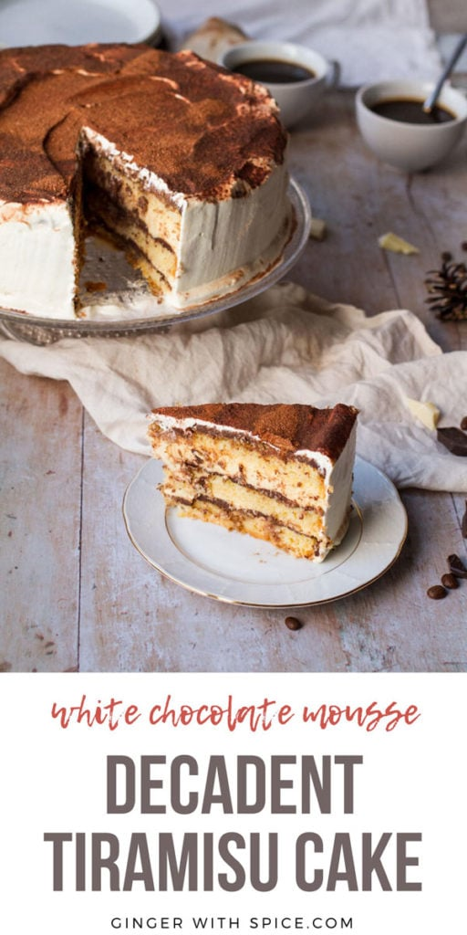 Slice of tiramisu cake on a small white plate, the whole cake in the background. Pinterest pin with text.