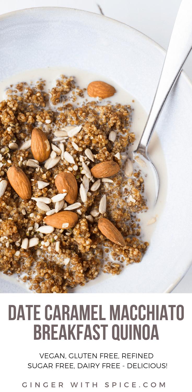 Date Caramel Macchiato Breakfast Quinoa