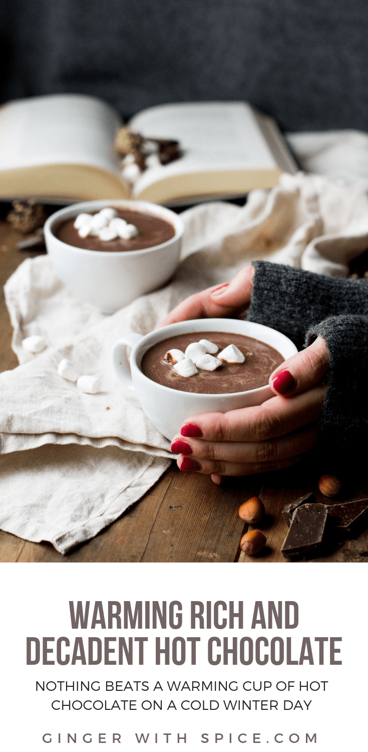 Warming Rich and Decadent Hot Chocolate