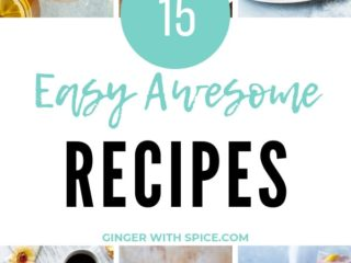 Collage of 6 out of 15 recipes in this Easy Awesome Recipes collage. Pinterest pin.