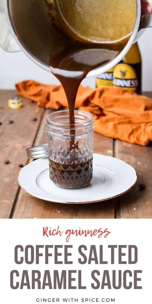 Pouring from a casserole, Guinness caramel sauce into a glass jar. Pinterest pin.