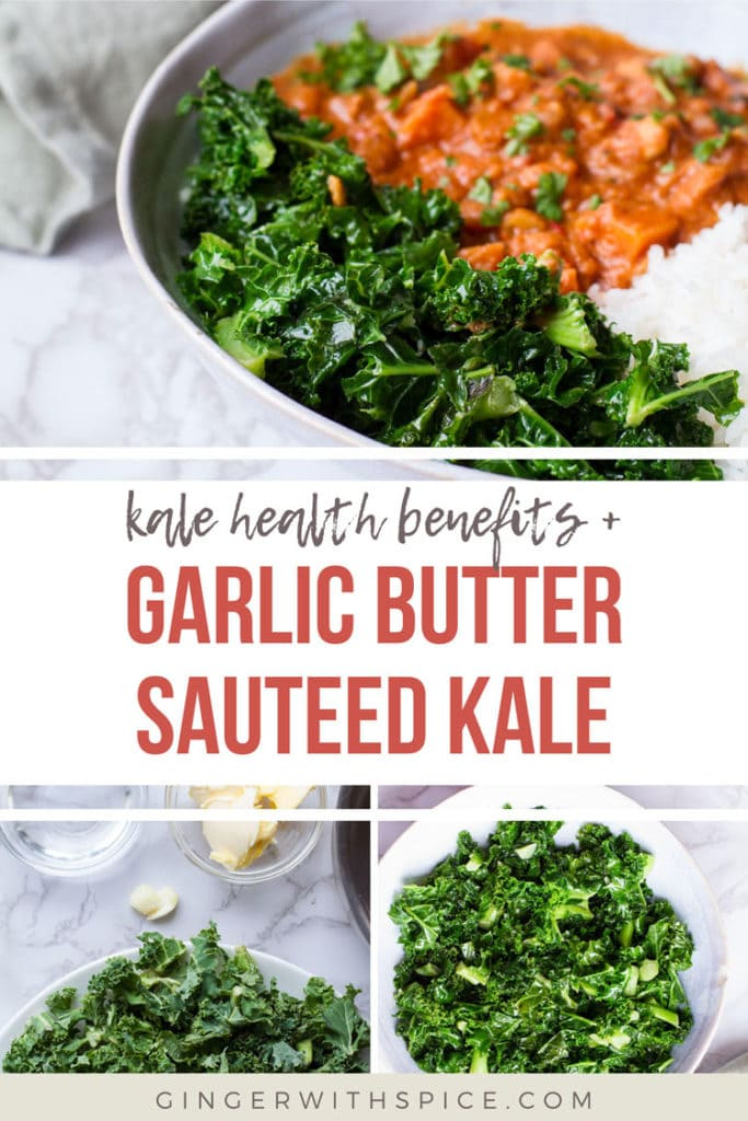 Pinterest pin with text overlay Garlic Butter Sauteed Kale + 3 images from post.