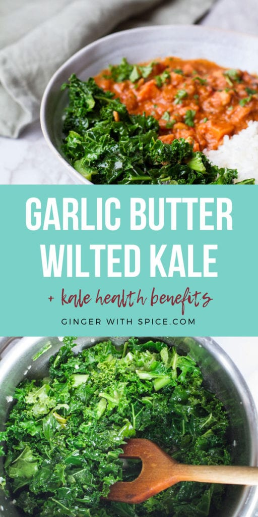 A turquoise text block in the middle with white text: Garlic Butter Wilted Kale. Two images from post above and below.
