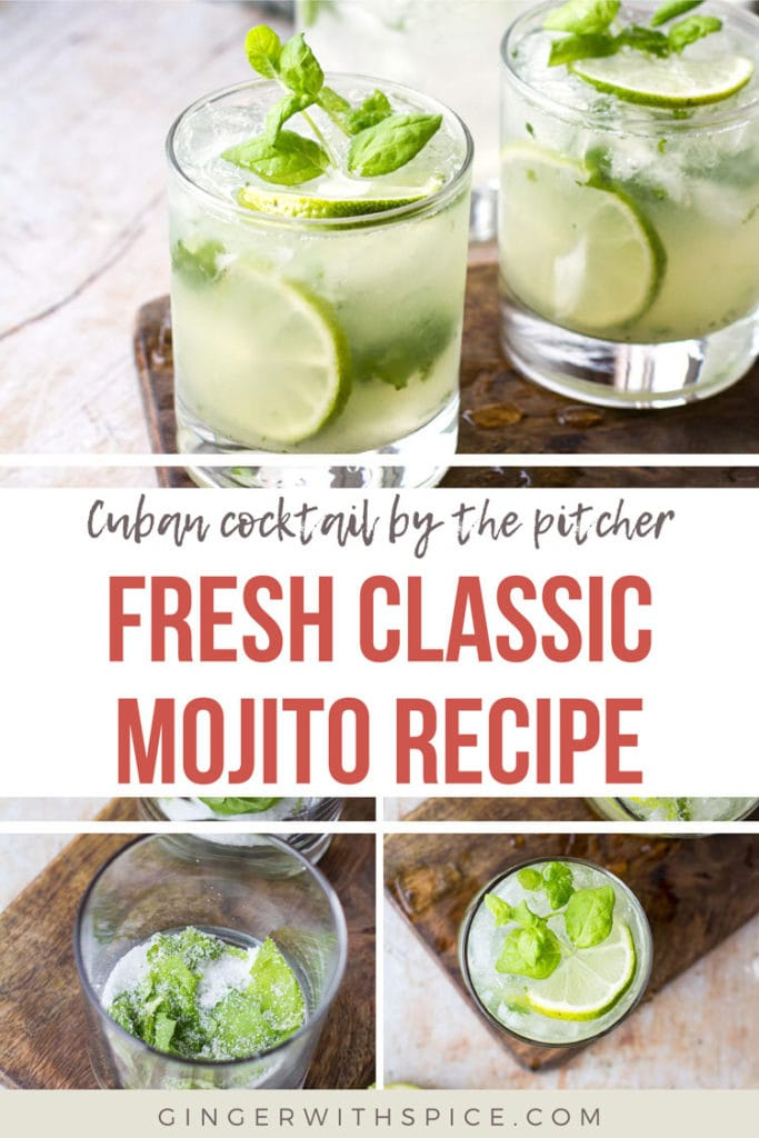 Pinterest pin with text overlay: Fresh Classic Mojito Recipe. 3 images from post.