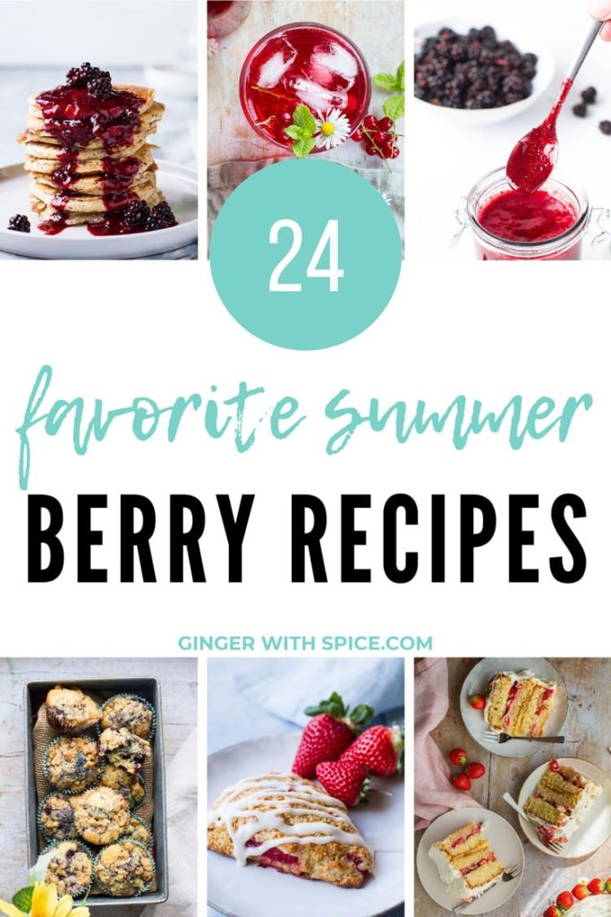 Six small images from post and large white box with turquoise text: 24 favorite summer berry recipes.