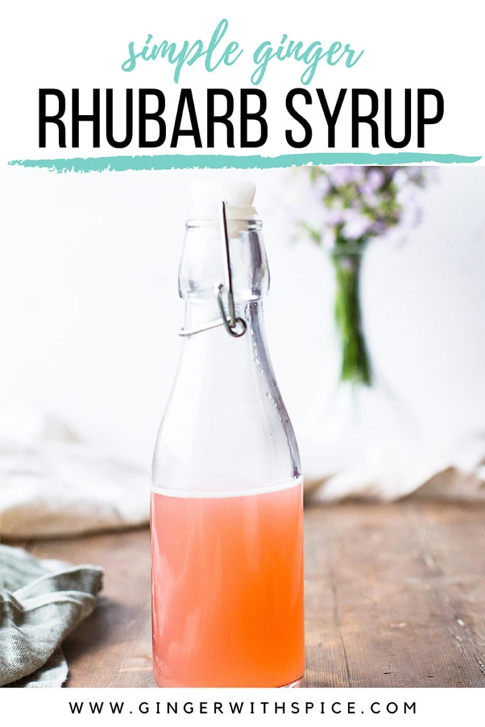 Pinterest pin for the ginger rhubarb simple syrup.