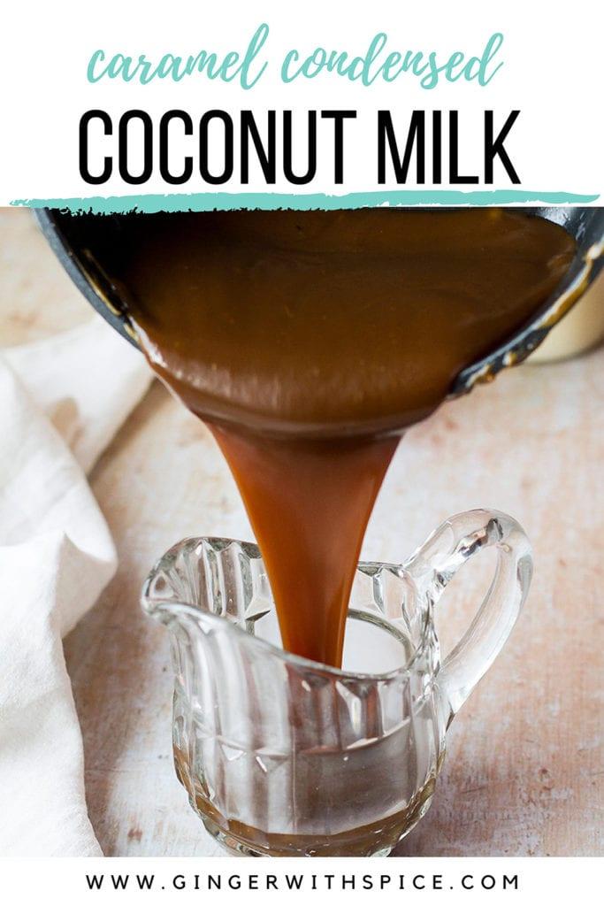 Pinterest pin for caramel coconut milk.