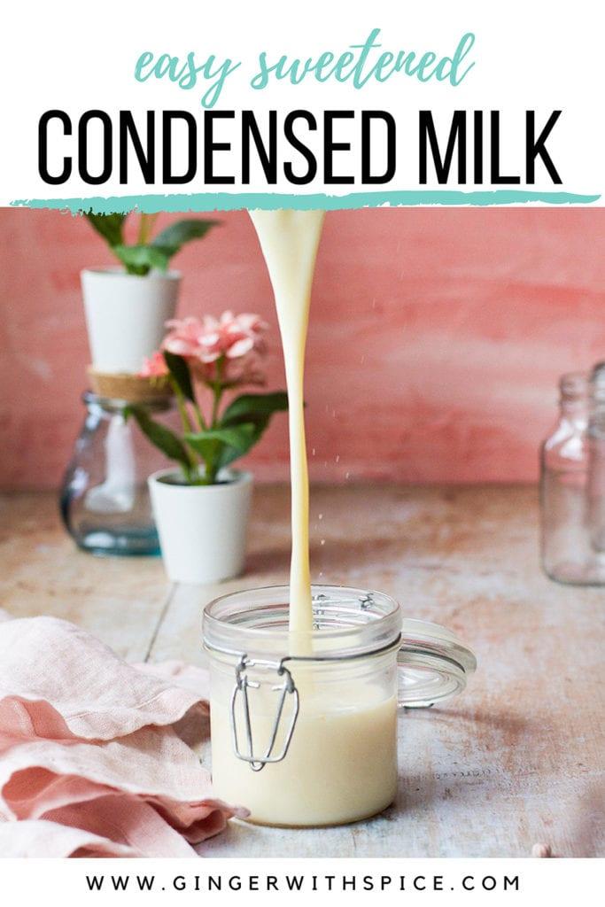 Pinterest pin for sweetened condensed milk.